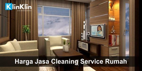 Harga Jasa Cleaning Service Rumah di Indonesia
