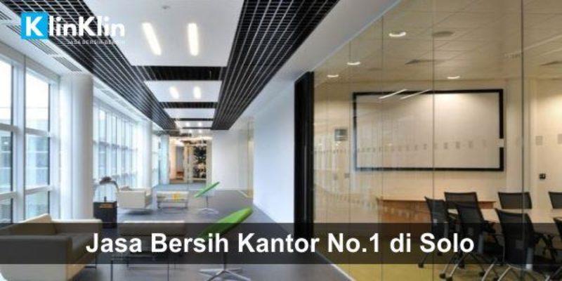 Jasa Bersih Kantor No.1 di Solo