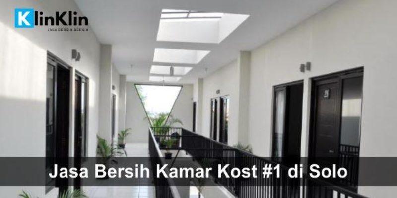 Jasa Bersih Kost No.1 di Solo