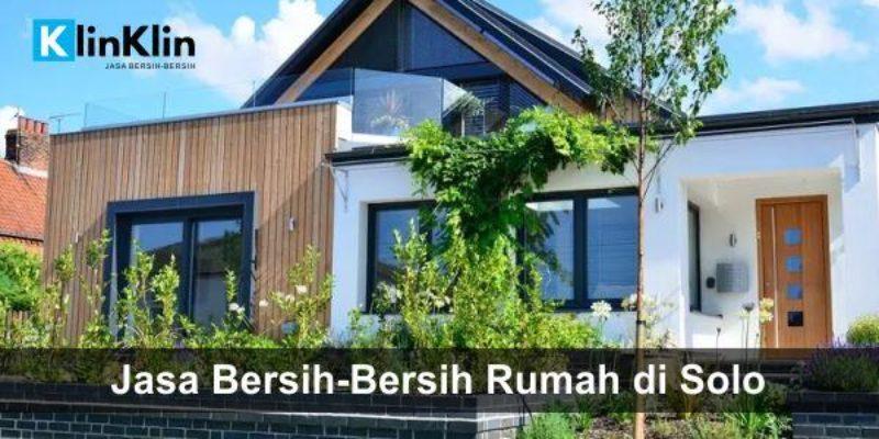 Jasa Bersih2 Rumah di Solo dan Sekitarnya