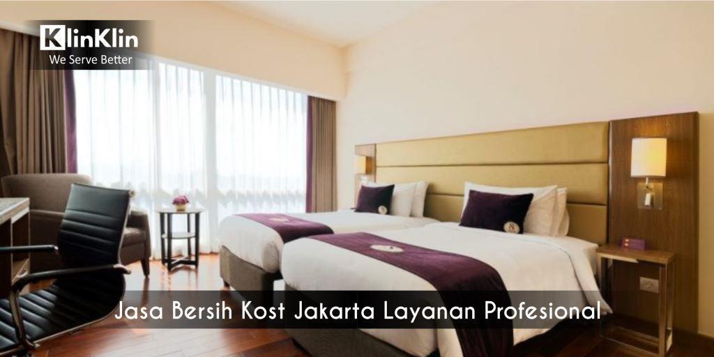 Jasa Bersih Kost Jakarta Layanan Profesional
